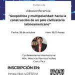 """Videoconferencia """"Geopolítica y Multipolaridad"""""""
